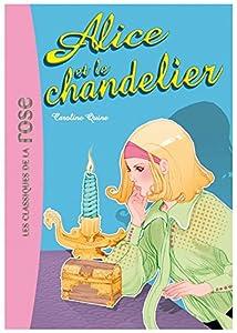 """Afficher """"Alice et le chandelier"""""""