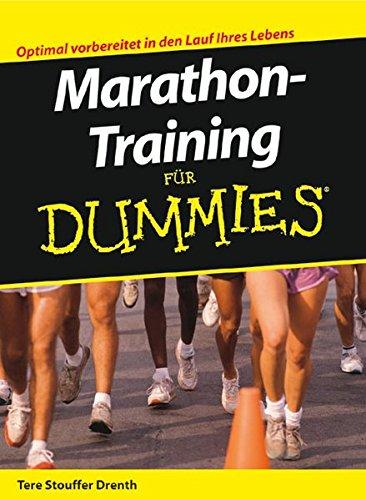 Marathon-Training Fur Dummies por Tere Stouffer Drenth