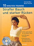 Straffer Bauch und starker Rücken. 10-Minuten-Training. Inkl. CD - Christof Baur