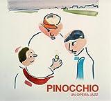 Pinocchio : un opéra jazz |