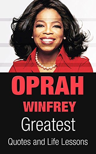 oprah-winfrey-oprah-winfrey-greatest-quotes-and-life-lessons-inspirational-quotes-book-1