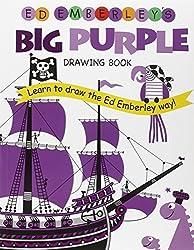 Ed Emberley's Big Purple Drawing Book (Ed Emberley's Big Series) by Ed Emberley (2005-10-05)