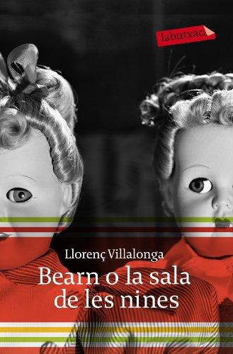 Bearn o la sala de les nines (LB) por Llorenç Villalonga