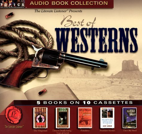 best-of-westerns-the-virginian-desert-death-song-and-trap-of-gold-pistolero-frontier-stories-the-old