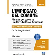 L'impiegato del Comune. Manuale per concorso istruttore direttivo e funzionario