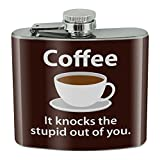 Coffee Knocks The Stupid Out of You Gourde en acier inoxydable 137 g