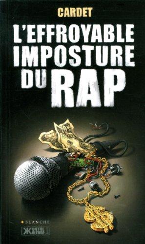 L'effroyable imposture du Rap par Mathias Cardet