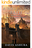 A Warrior's Path (The Castes and the OutCastes Book 1) (English Edition)