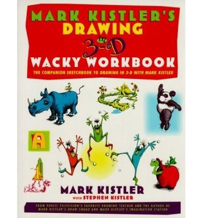 [(Mark Kistler's Drawing in 3d W )] [Author: Mark Kistler] [Aug-1998]