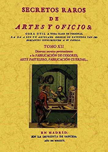 Secretos raros de artes y oficios (12 Tomos): Secretos raros de artes y oficios (Tomo 12) por Aa.Vv.