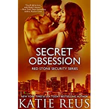 Secret Obsession (romantic suspense) (Red Stone Security Series Book 12) (English Edition)