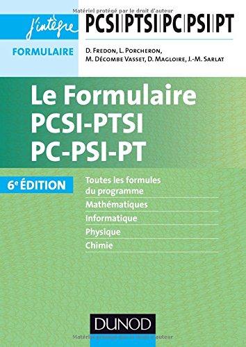 Le Formulaire PCSI-PTSI-PC-PSI-PT - 6e éd.
