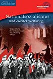 Praxis Geschichte: Nationalsozialismus