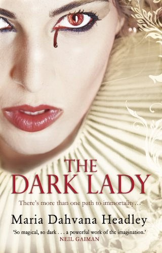 Dark Lady por Maria Dahvana Headley