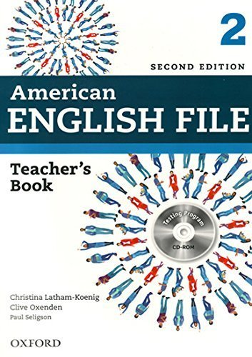 American English File 2E 2 Teacher book: With Testing Program 2 Pap/Cdr edition by Latham-Koenig, Christina, Oxenden, Clive, Seligson, Paul (2013) Paperback