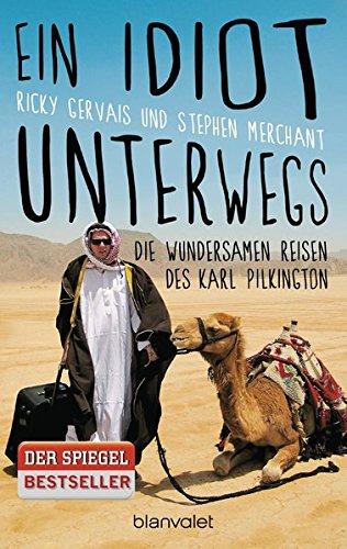 Buchseite und Rezensionen zu 'Ein Idiot unterwegs: Die wundersamen Reisen des Karl Pilkington' von Karl Pilkington