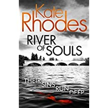 River of Souls (Alice Quentin) by Kate Rhodes (2015-06-18)