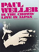 In the Crowd/Live in Japan [DVD] [2014]