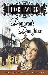 Donovan's Daughter (Californians) by Lori Wick (2007-03-01)