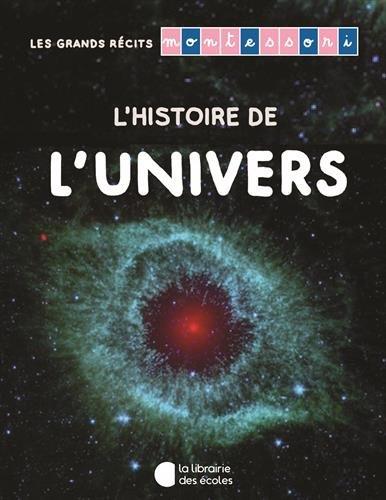 Les grands récits Montessori : L'univers