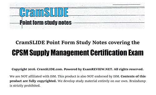 CramSLIDE Point Form Study Notes covering the CPSM Supply Management ...