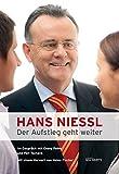 HANS NIESSL. Der Aufstieg geht weiter