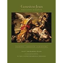 Genesis to Jesus: Journey Through Scripture by Scott Hahn (2011-01-11)