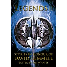 Legends 2: Stories in Honour of David Gemmell (English Edition)