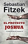 El proyecto Joshua par Fitzek