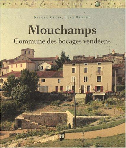 Mouchamps : Commune des bocages vendéens