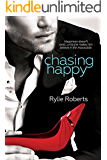 Chasing Happy (A Texas Desires Novel)