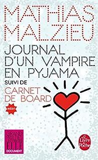 Journal d'un vampire en pyjama par Mathias Malzieu