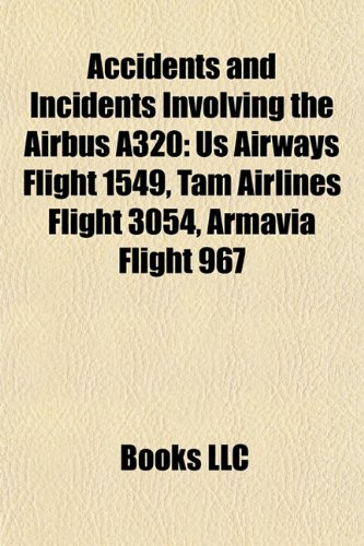 accidents-and-incidents-involving-the-airbus-a320-us-airways-flight-1549-tam-airlines-flight-3054-ar