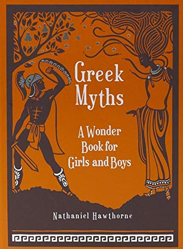 Greek Myths: A Wonder Book for Girls and Boys (Barnes & Noble Leatherbound Children's Classics) by Nathaniel Hawthorne(2015-03-02)