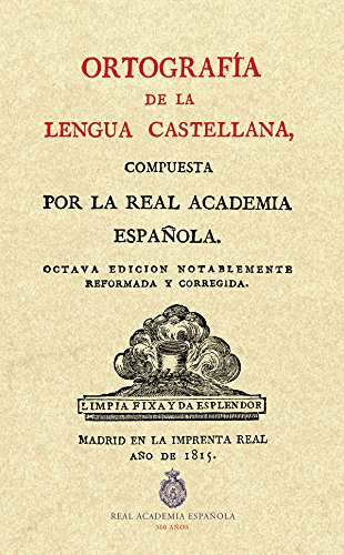 Ortographia De La Lengua Castellana (Facsímiles RAE) por Real  Academia Española