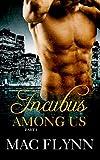 Incubus Among Us #1: Demon Paranormal Romance (English Edition)
