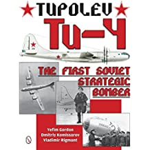 Tupolev Tu-4: The First Soviet Strategic Bomber
