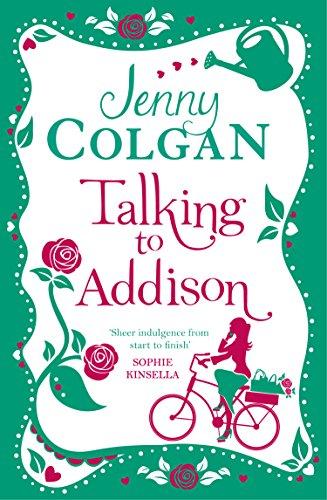 Talking To Addison por Jenny Colgan