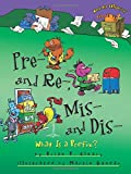 Pre- And Re-, Mis- And Dis-: What Is a Prefix? (Words Are Categorical (Hardcover))
