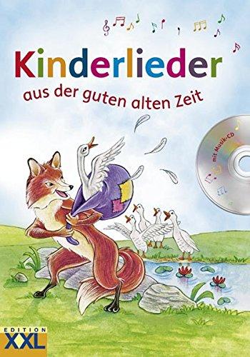 Buchcover Kinderlieder aus der guten alten Zeit: mit CD