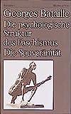 Die psychologische Struktur des Faschismus / Die Souver?nit?t