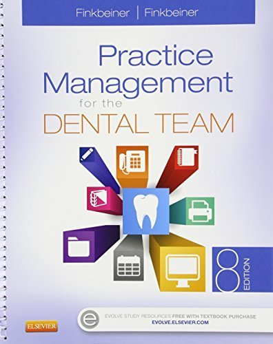 Practice Management for the Dental Team - Text and Workbook Package, 8e by Betty Ladley Finkbeiner CDA Emeritus RDA BS MS (2015-05-01)