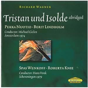 Tristan Und Isolde (2 versions abrégées)