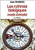 LES RYTHMES BIOLOGIQUES. Mode d'emploi, 2ème édition