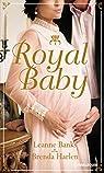Royal Baby: Naissance au palais - Surprise pour le prince par Harlen