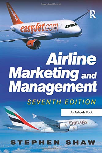 Airline Marketing and Management di Stephen Shaw