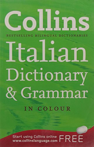 Collins Italian Dictionary and Grammar (Collins Dictionary and Grammar)