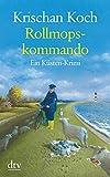 Rollmopskommando: Ein Küsten-Krimi (dtv großdruck)