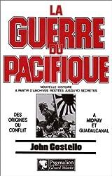 La guerre du Pacifique - Des origines du conflit à Midway et Guadalcanal