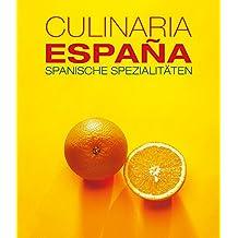 Culinaria Espana: Spanische Spezialitäten